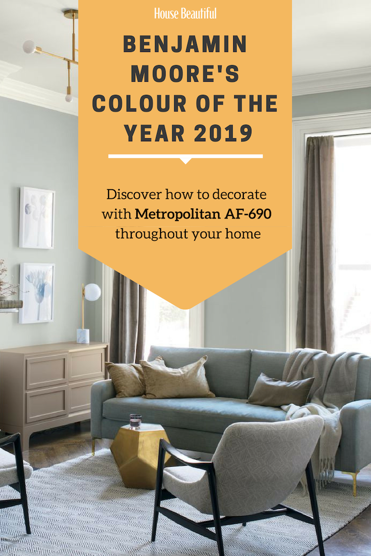 Benjamin moore has unveiled its colour of the year for 2019 a silvery grey shade with cool and calming undertones metropolitan af 690 is an adaptable and