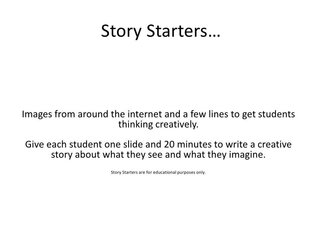 Story Starters By Billy Cripe Via Slideshare