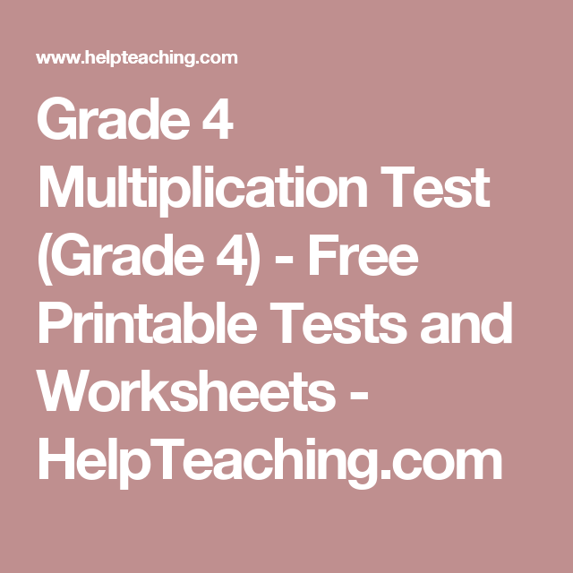 Grade 4 Multiplication Test Grade 4 Free Printable Tests And
