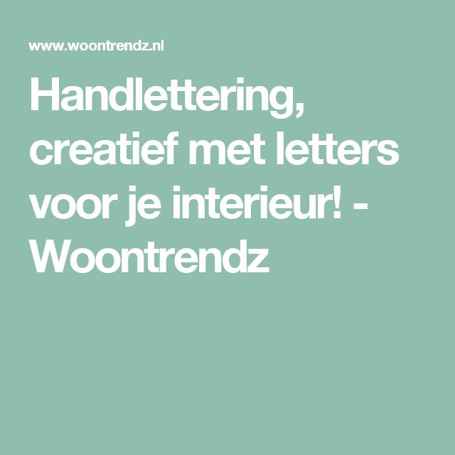 Handlettering, creatief met letters voor je interieur! - Woontrendz ...