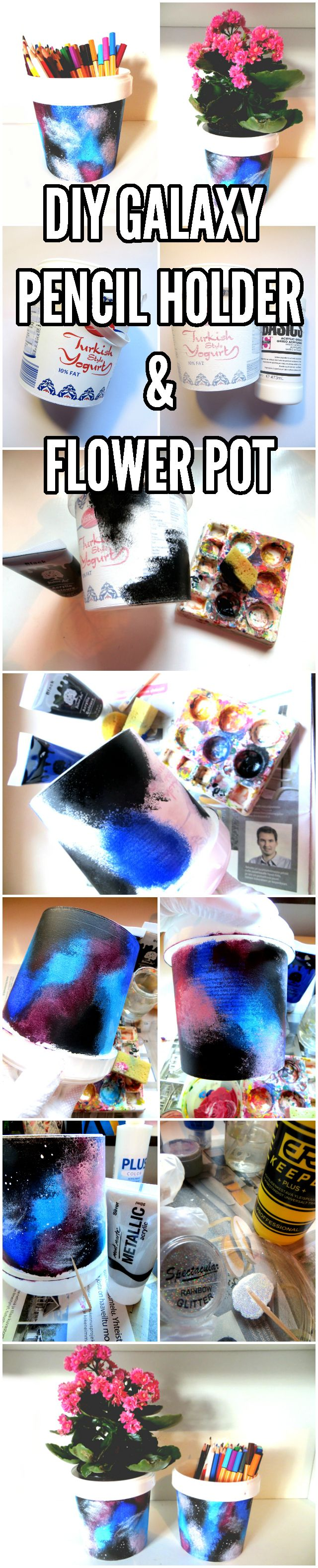 DIY galaxy home decor and desk organization recycled craft. How to make a galaxy flower pot or pencil holder by recycling yogurt containers.