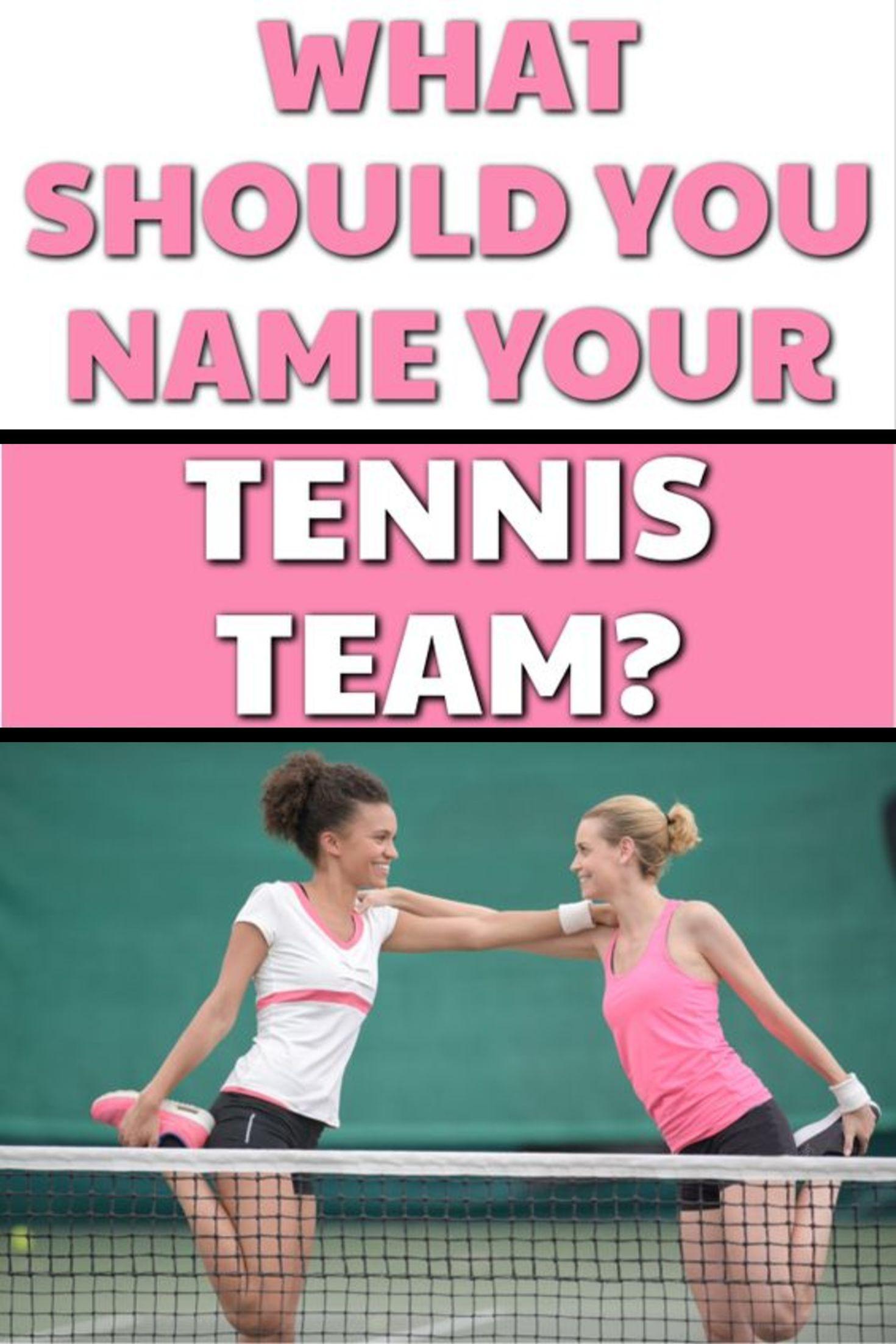 Funny Tennis Team Names In 2020 Tennis Team Team Names Play Tennis