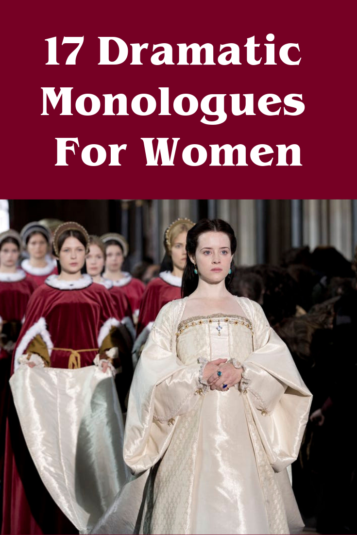 17 Dramatic Monologues For Women