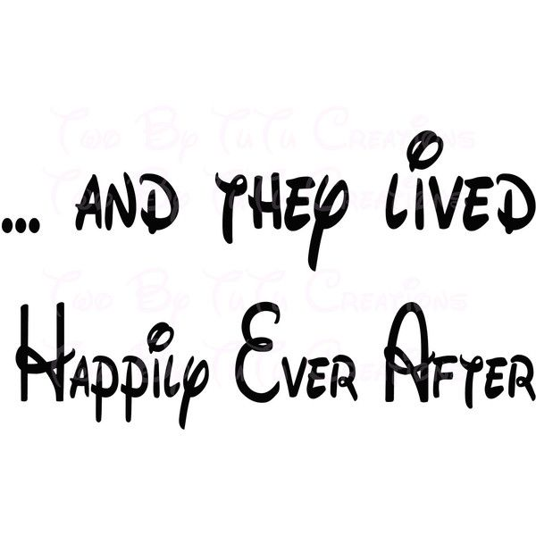 And They Lived Happily Ever After Printable Sign Disney Themed Diy