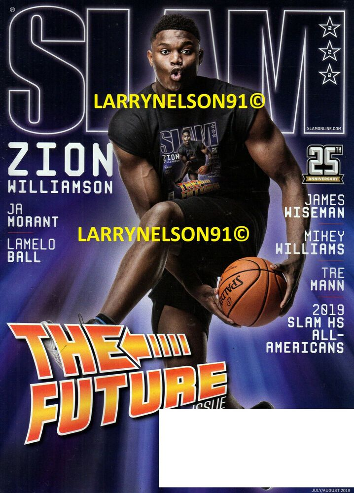 SLAM MAGAZINE JULY AUGUST 2019 ZION WILLIAMSON JA MORANT