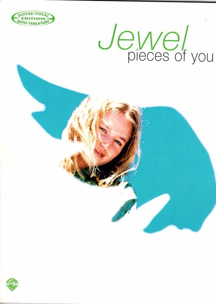 JEWEL Sheet Music, PIECES OF YOU, 1996, Guitar & Vocal Edition of Album