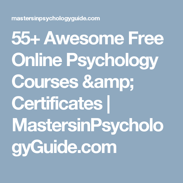 55+ awesome free online psychology courses & certificates ...