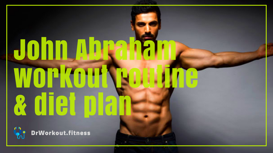 John Abraham Workout Routine and Diet Plan | Dr Workout