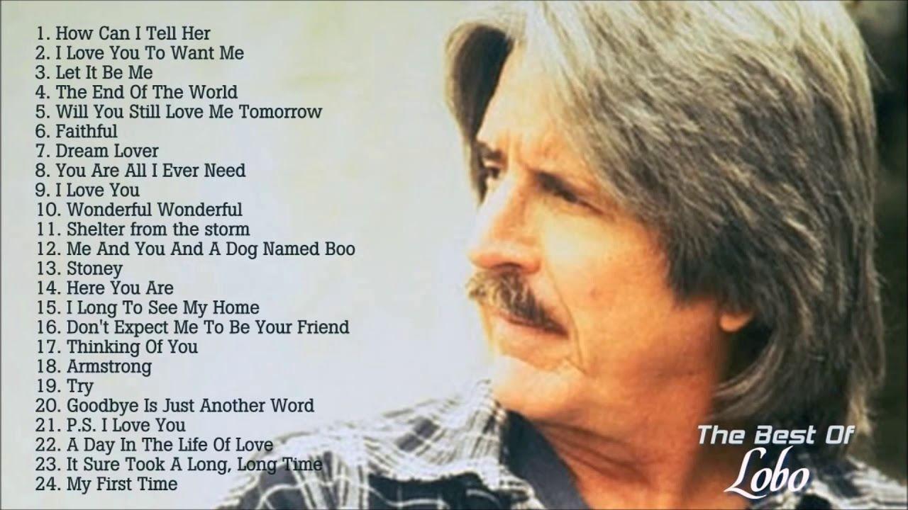Lobo - Best Songs Of Lobo l Lobo's Greatest Hits (Full Album