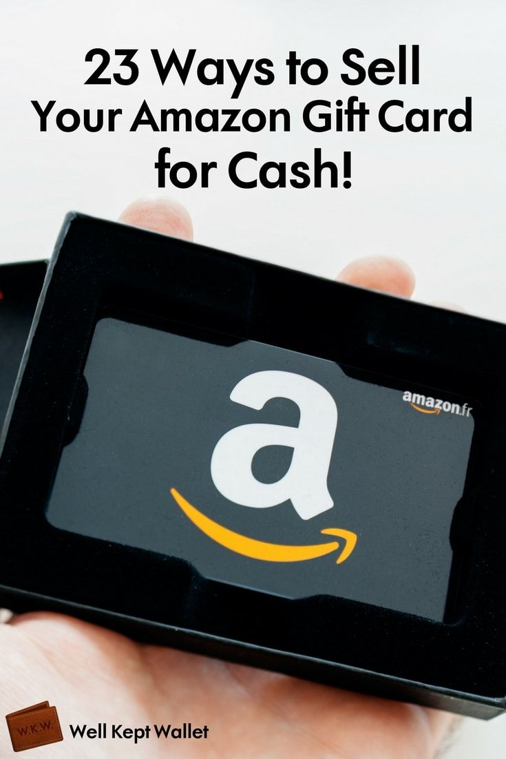 23 Ways To Sell Your Amazon Gift Card For Cash Amazon Gift Card Free Earn Gift Cards Free Gift Cards Online