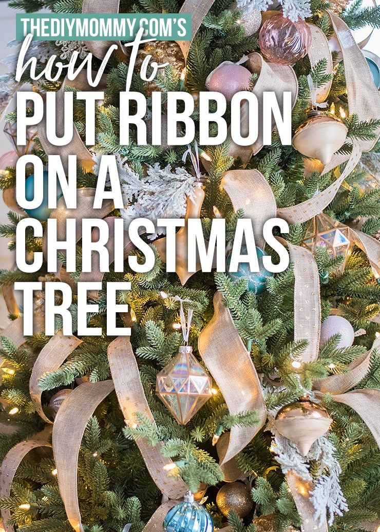 How to Put Ribbon on a Christmas Tree | The DIY Mommy