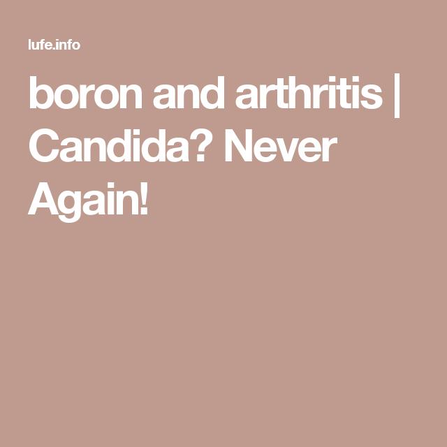 boron and arthritis | Candida? Never Again! | Health-Supplements