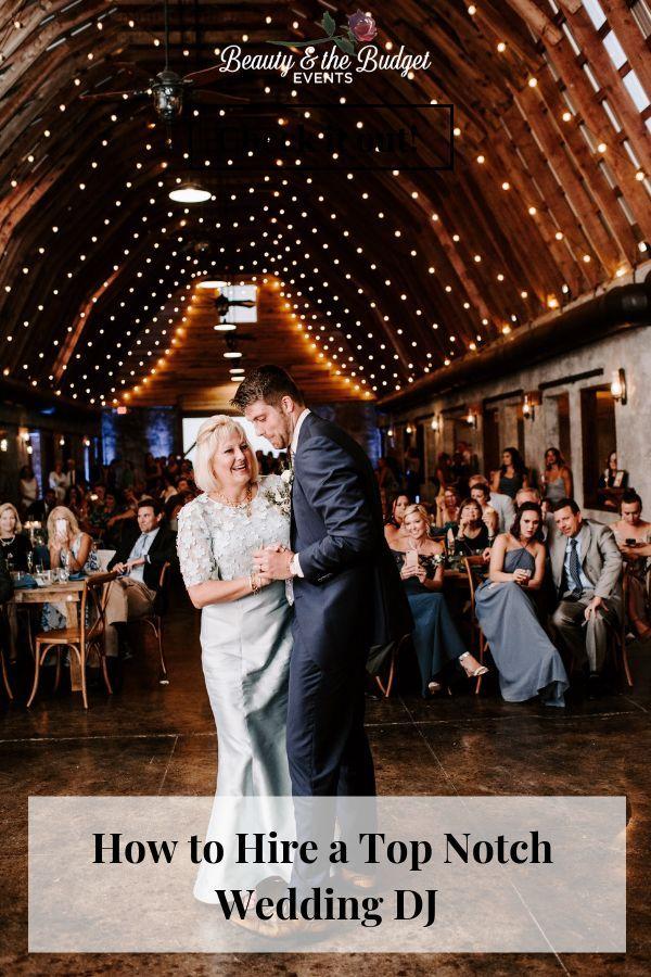 How To Hire A Top Notch Wedding Dj Best Wedding Entertainment Wedding Vendors Hiring Stress Free Wedding Planning Wedding Reception Activities Wedding Dj