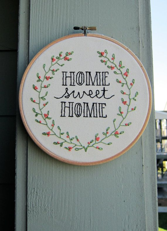 Home Sweet Home Embroidery Hoop By Madebymh On Etsy Needlework