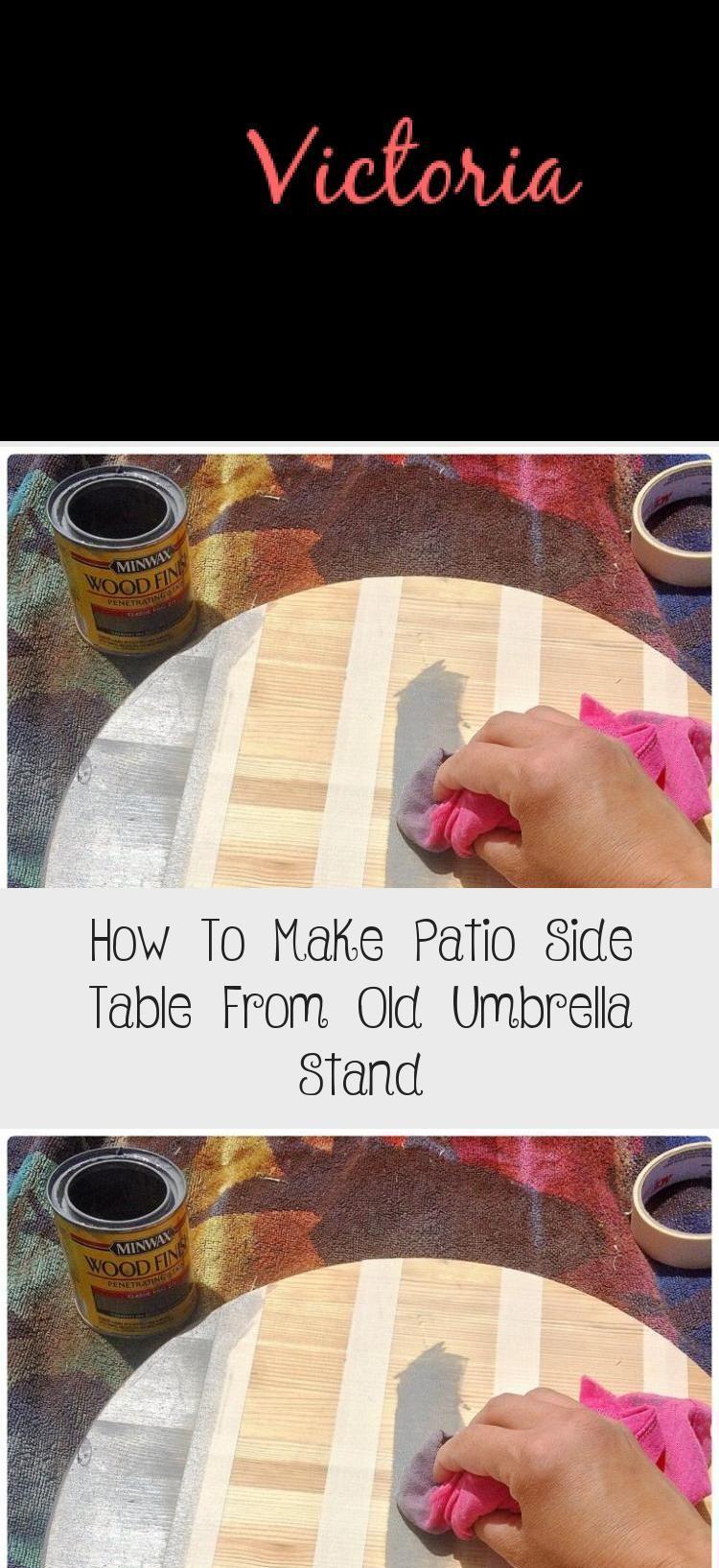 How To Make Patio Side Table From Old Umbrella Stand Garden Diygardeneasyhowtobuild Garden P In 2020 Patio Side Table Outdoor Umbrella Stand Diy Patio