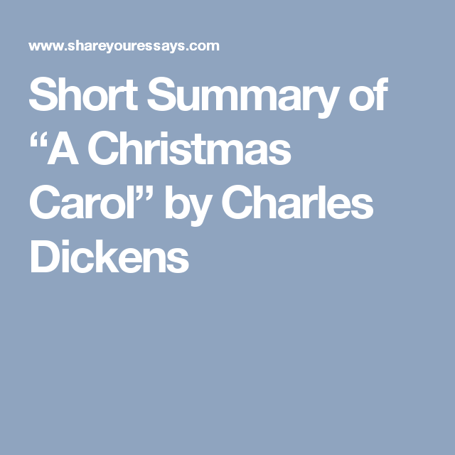 """Short Summary of """"A Christmas Carol"""" by Charles Dickens (With images) 