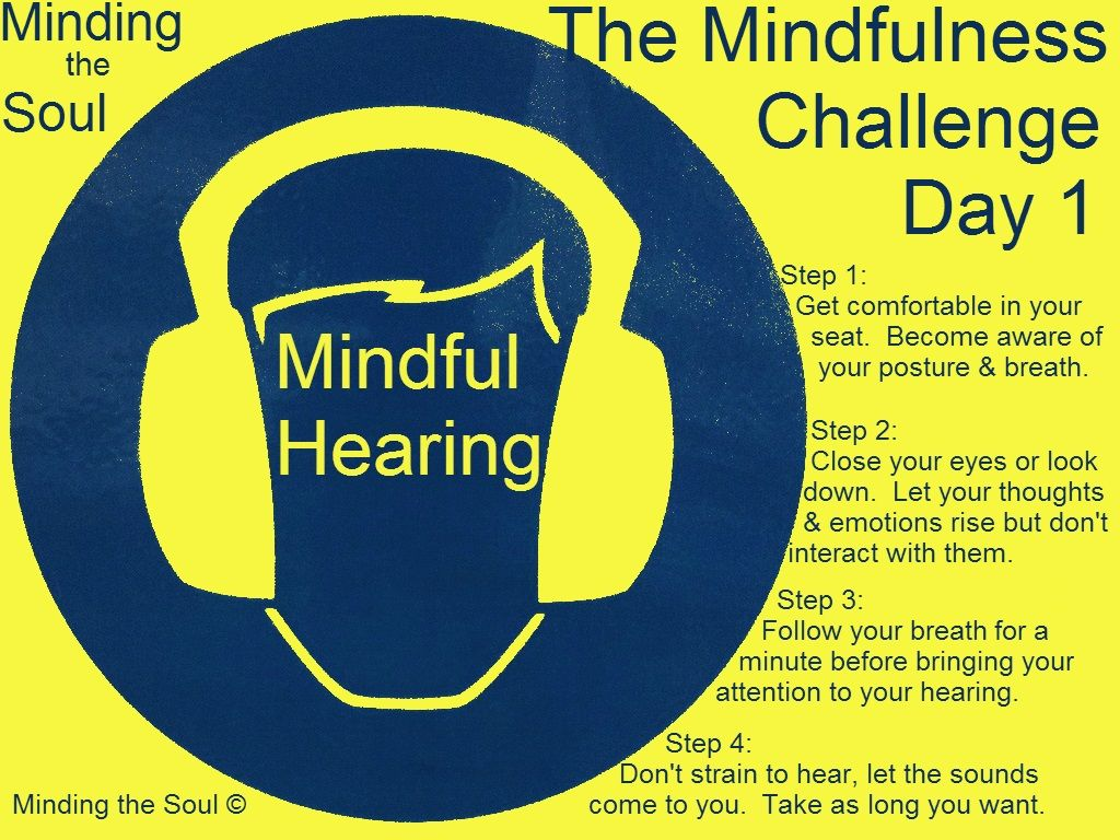 The Mindfulness Challenge Day 1 Mindful Hearing With