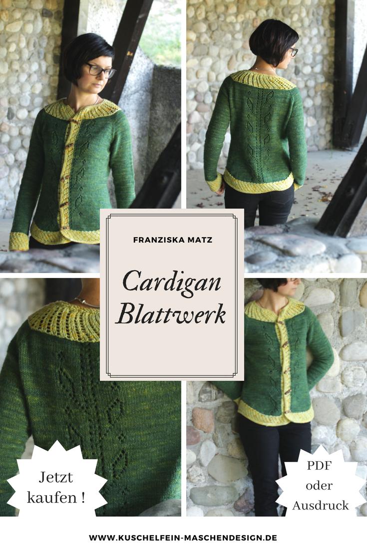 Photo of Strickanleitung Cardigan Blattwerk von Franziska Matz / KniTime ,  #Blattwerk #Cardigan #Fran…
