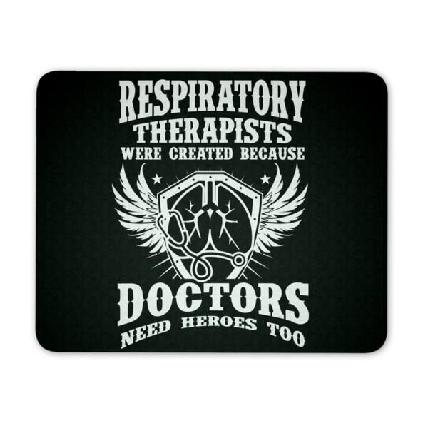 Respiratory Therapist Mousepad Respiratory Therapists Were Created B Respiratory Therapist Respiratory Respiratory Care
