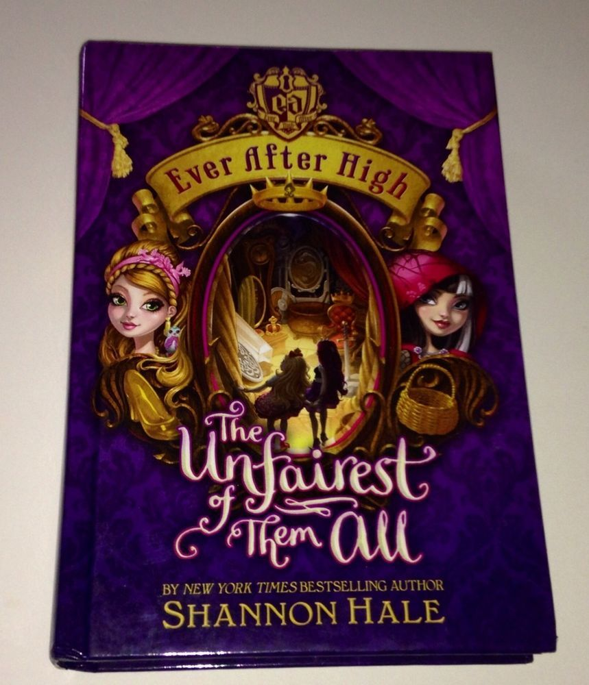 Ever After High   The Unfairest Of Them All. BOOK Hard Cover  NEW #Scholastic