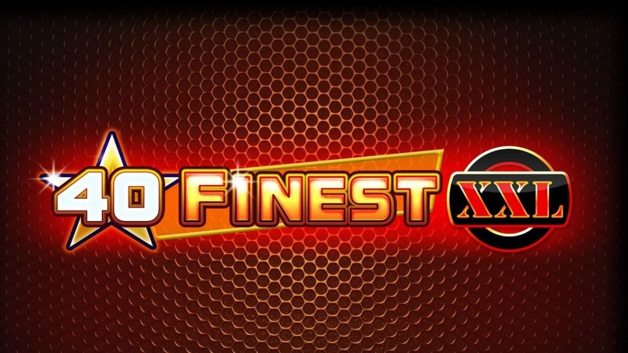 Spiele 40 Finest - XXL - Video Slots Online