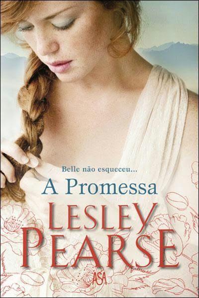 A Biblioteca da João: Lesley Pearse * A Promessa