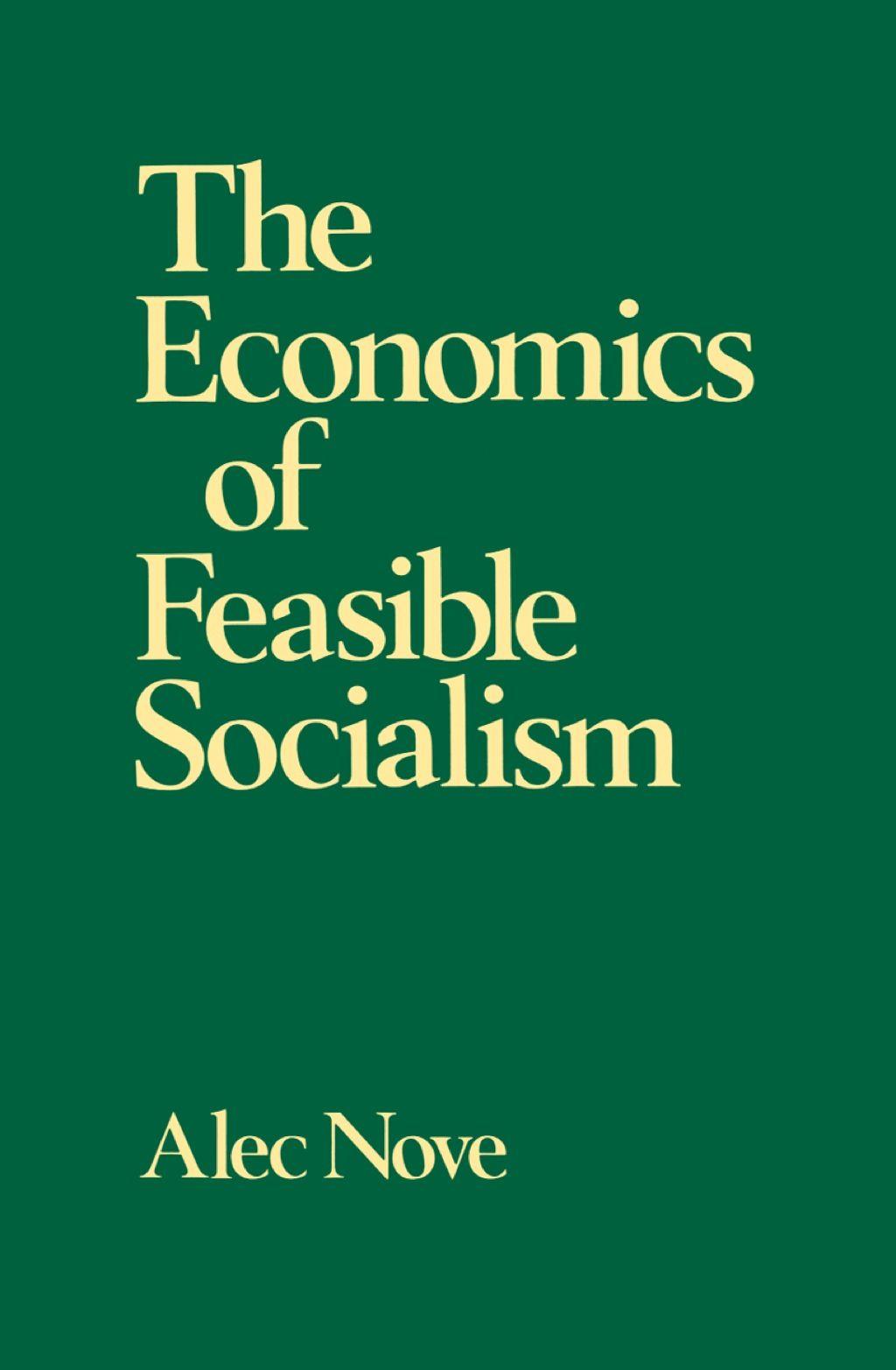 The Economics of Feasible Socialism (eBook Rental