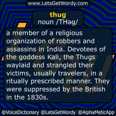 Thug 03 15 2016 Definition Gfx Definition Of The Day Definitions