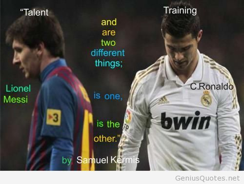 Messi Vs Ronaldo Quotes World Cup Motivational Messi Vs Ronaldo