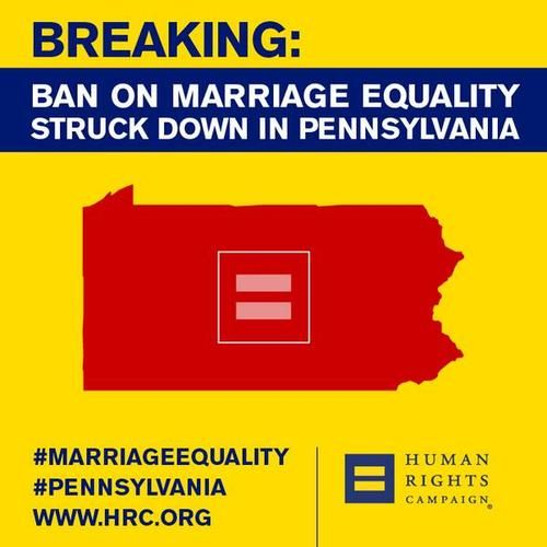 BREAKING: Pennsylvania's ban on marriage equality has been struck down. #PA4M http://justinspoliticalcorner.tumblr.com/post/86326927032/breaking-pennsylvanias-ban-on-marriage-equality-has#.U3ugzPldXh4  #MarriageEquality #LGBTQ