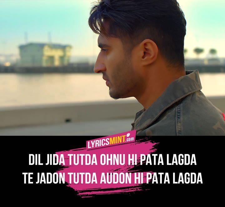 Dil Tutda Lyrics Jassi Gill Song Lyric Quotes Favorite Lyrics Me Too Lyrics