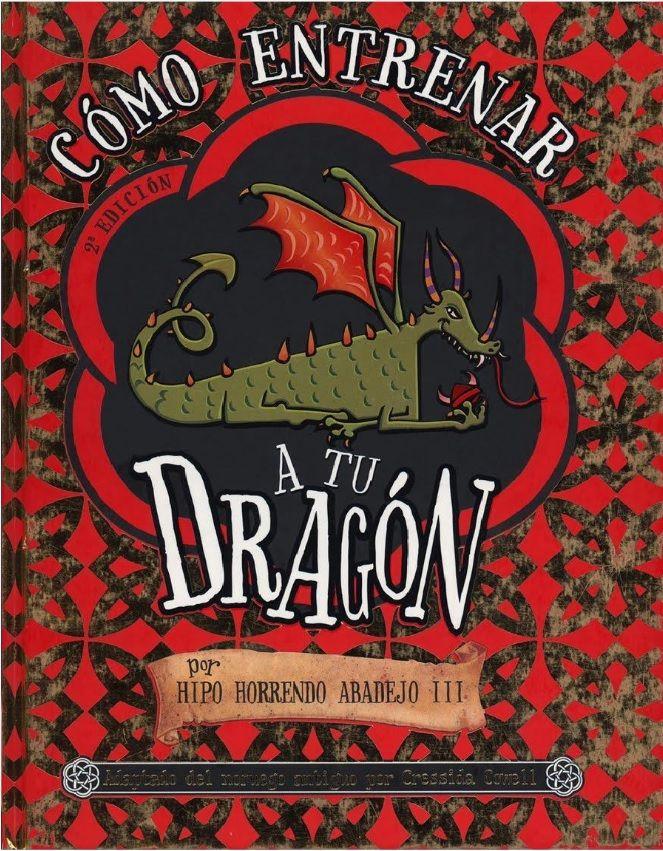 Como Entrenar A Tu Dragon Cressida Cowell Descarga Gratuita En Pdf Sololibros Com Ve Como Entrenar A Tu Dragon Como Entrenar Entrenando A Tu Dragon