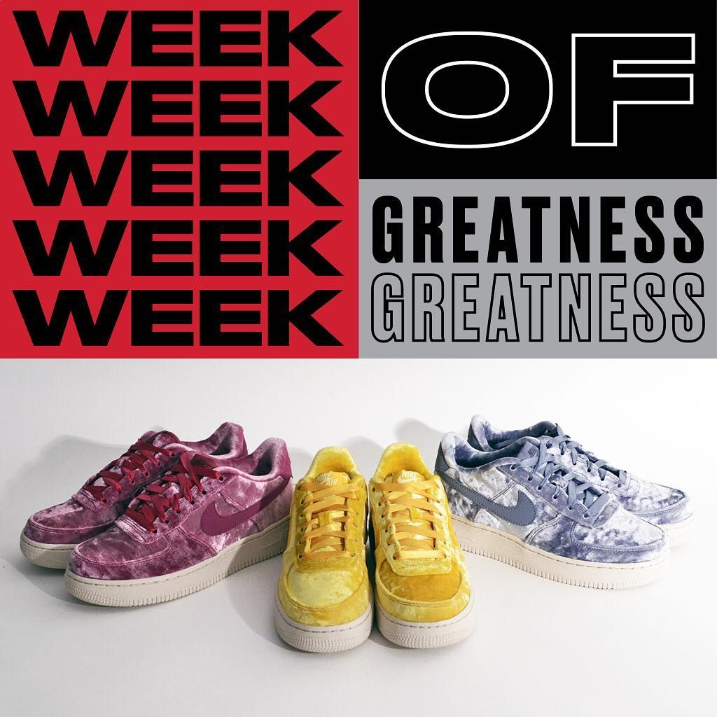 reputable site 9de7b 619e6 The Girls #Nike Air Force 1 Low Velvet Pack is in stores and online.  #WeekOfGreatness""