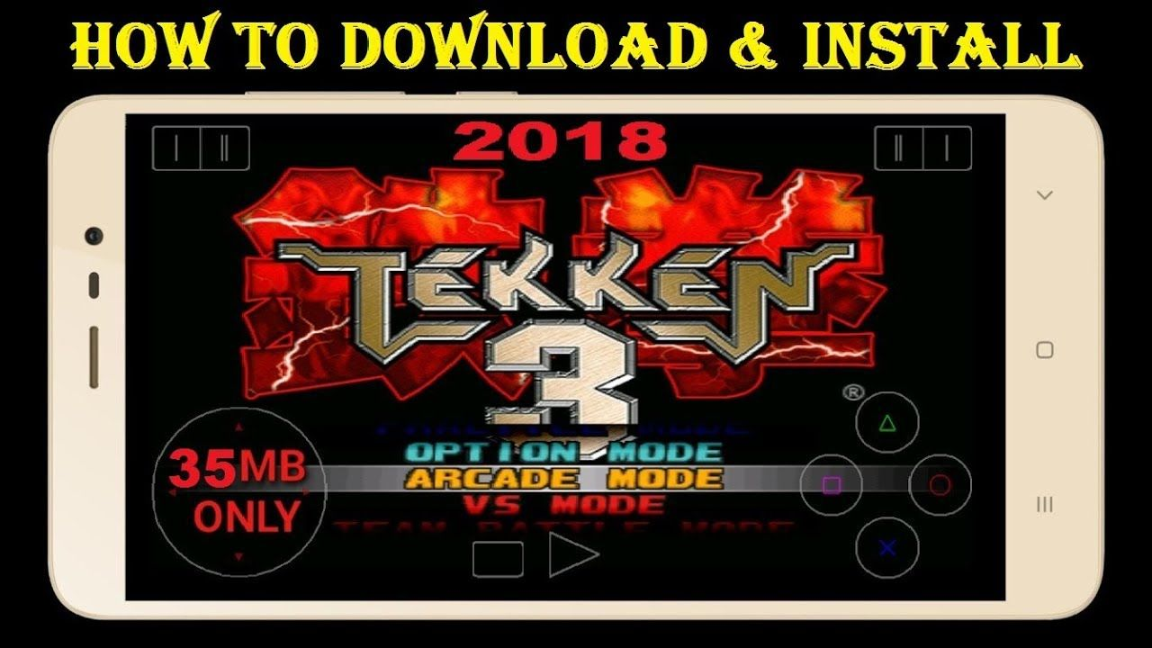 How To Download And Install Tekken 3 Apk For Android 2018 Tekken