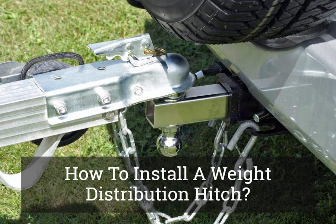 How To Install A Weight Distribution Hitch? in 2020