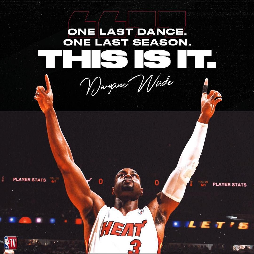 Pin By Bruce Ong On Wade Miami Heat Basketball Sports Quotes One Last Dance