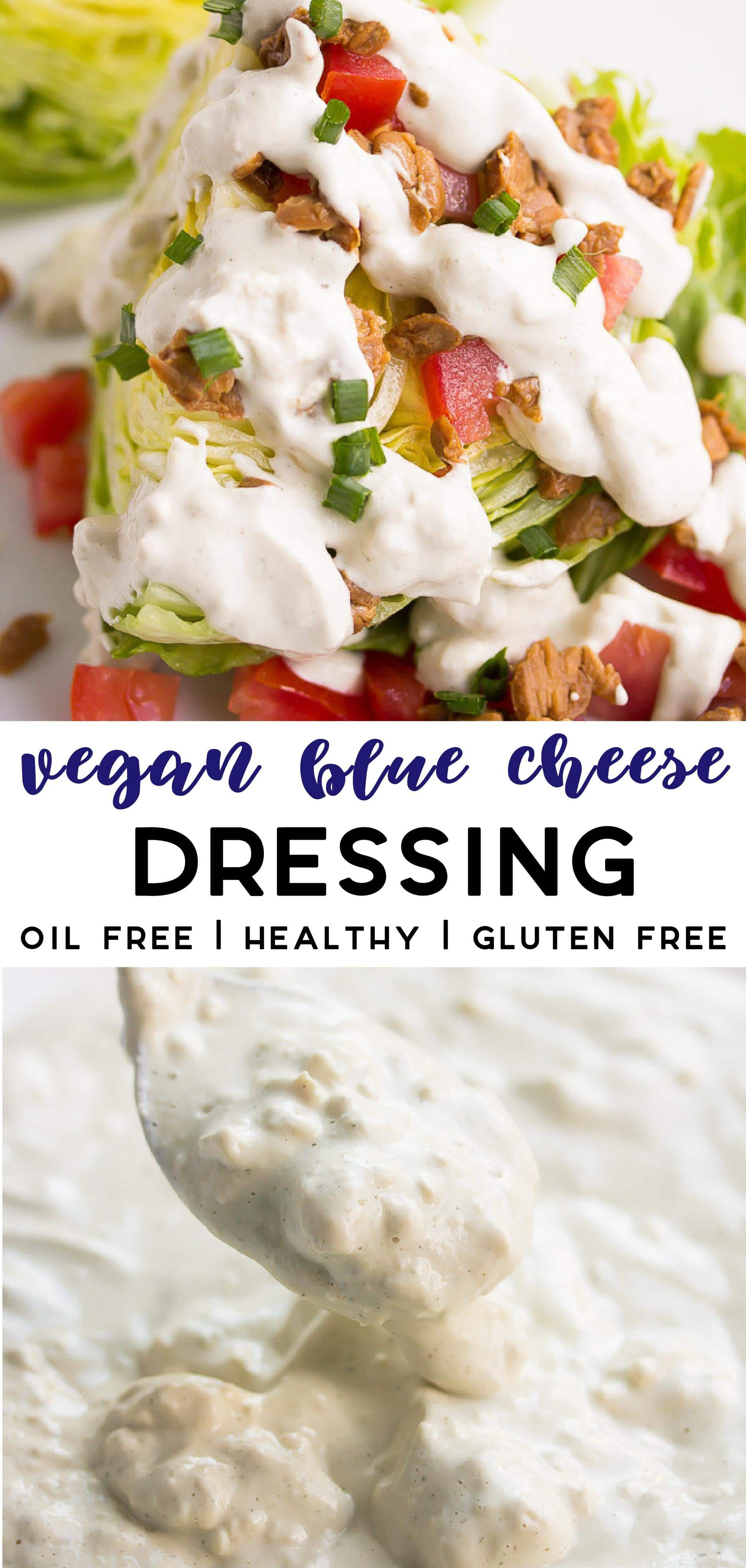 Healthy Vegan Blue Cheese Dressing Or Dip That Is Creamy With Crumbles Perfect For Wedge Salads Vegan Blue Cheese Dressing Blue Cheese Dressing Blue Cheese