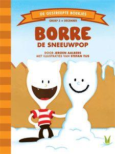 'Borre de sneeuwpop' - Buiten heeft het gesneeuwd. Dat is leuk, denkt Pluisdier het huisdier, nu kan ik samen met Borre een sneeuwpop maken. Maar Borre heeft al een sneeuwpop gemaakt. En niet zomaar één. Het is een sneeuwpop om Pluisdier mee voor de gek te houden! (tekst: Jeroen Aalbers, illustraties: Stefan Tijs)