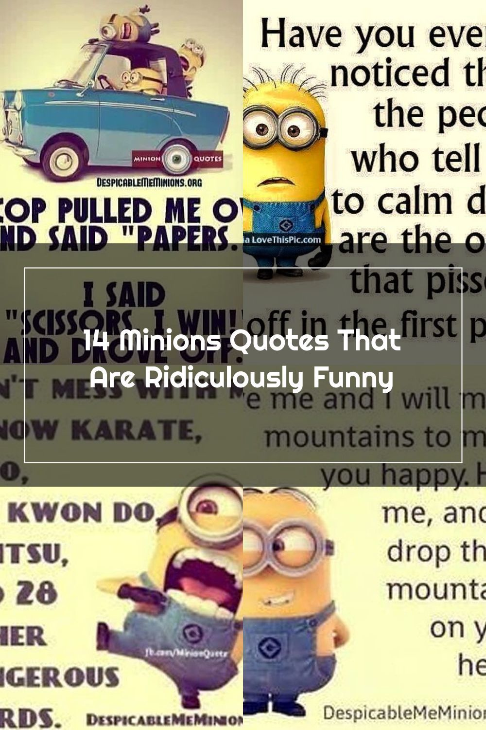 Cheer Yourself Up With These Ultra Hilarious Quotes From The Minions In 2020 Funny Quotes Minions Quotes Minions