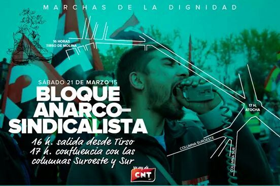 AGENDA | Ven a la Columna Anarcosindicalista de las Marchas de la Dignidad @CNTAITMadrid @CNT_Villaverde @CNTCentro