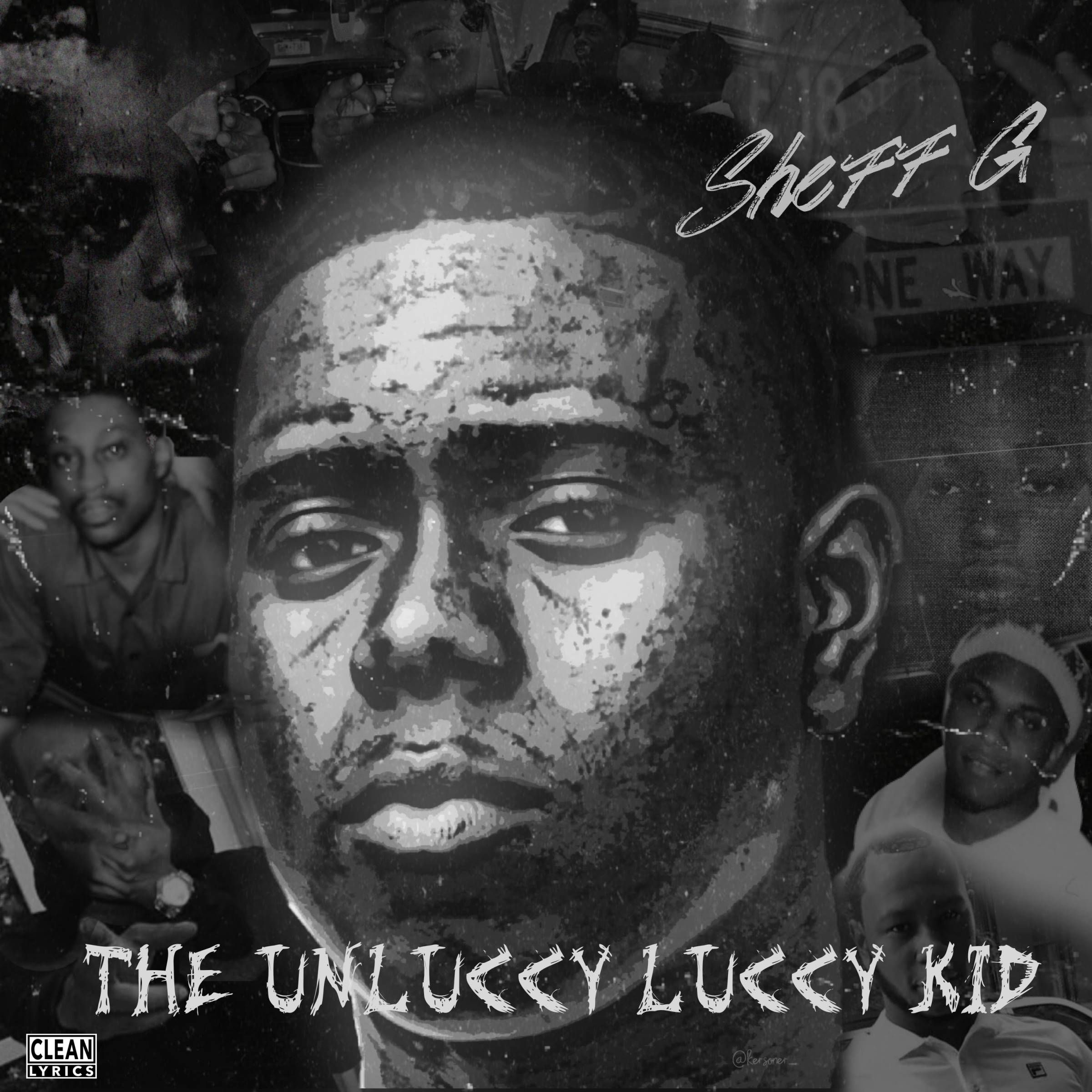Album Stream Sheff G THE UNLUCCY LUCCY KID [Audio