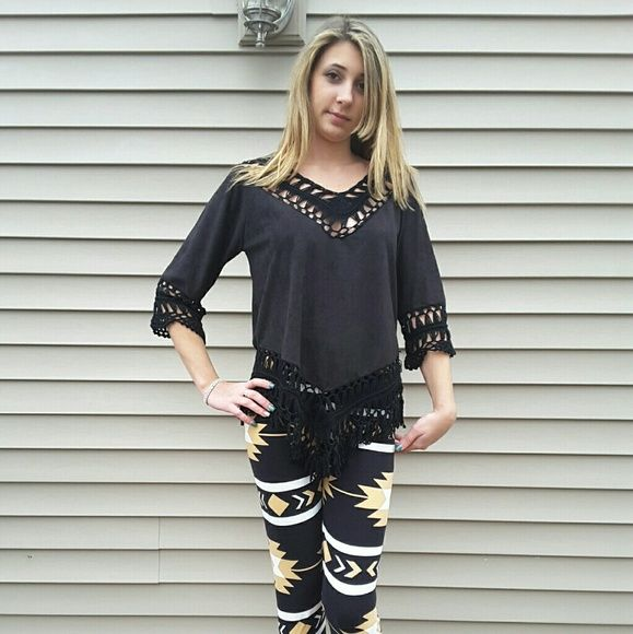 🔶1 Left🔶 Faux Suede Top Adorable faux Suede Top with 3/4 sleeves and crochet contrast.   Fringed bottom.  Super cute with jeans or leggings.  COLOR:   BLACK.  70% cotton,  30% poly   ✔Bundle for 10% discount     ❌No Trades    ❌No PP Tops