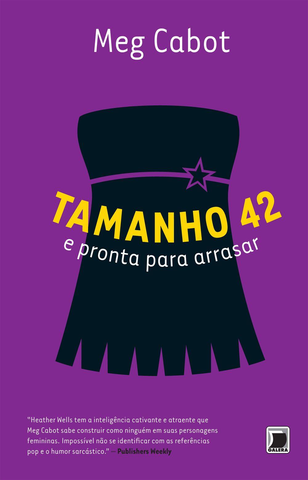 Tamanho 42 e pronta para arrasar (Size 12 and ready to rock) – Meg Cabot – #Resenha | O Blog da Mari