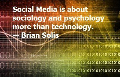 social media is about sociology and psychology more than social media is about sociology and psychology more than technology brian