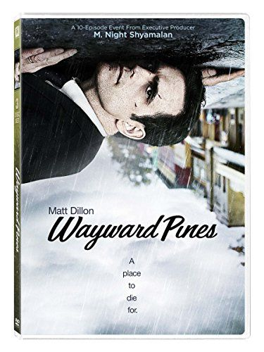 Wayward Pines Season 1 Matt Dillon Toby Jones Charlie Tahan Carla Gugino Shannyn Sossamon Wayward Pines Matt Dillon Best American Tv Series