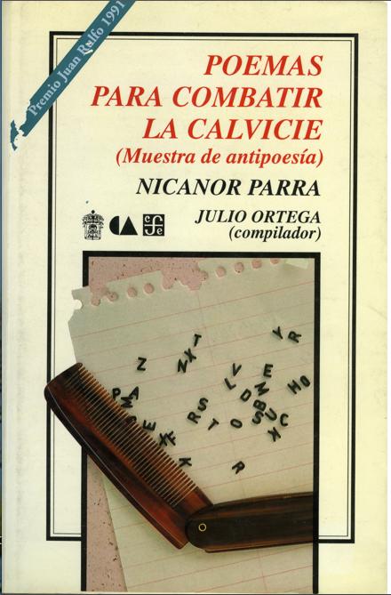 Nicanor Parra Poemas Para Combatir La Calvicie Nicanor Parra Poemas Libros Para Leer