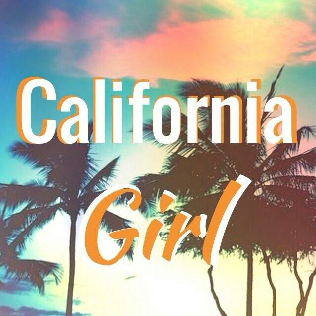 California Girl! | 619 in 2019 | California girl quotes ...