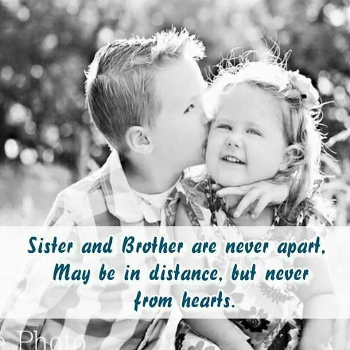 Sisters And Brothers Separated By Distance Brother Quotes Sister Quotes Brother Sister Quotes