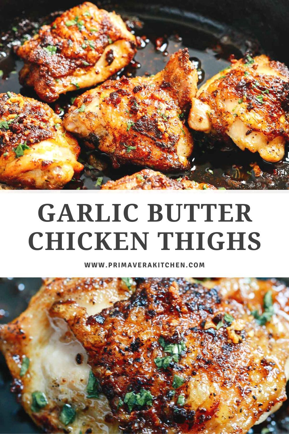 Garlic Butter Chicken Thighs Very Easy To Make And So Good Grilled Chicken Recipes Chicken Thigh Recipes Baked Chicken Dinner Recipes