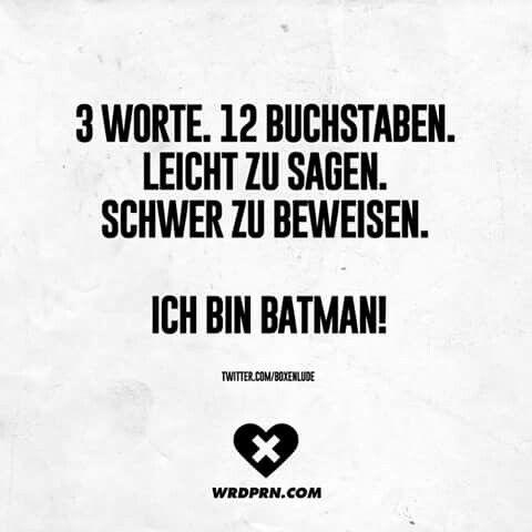 Nicht Ich Liebe Dich Sondern Ich Bin Batman Witzige